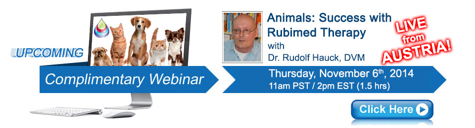 Animals: Success with Rubimed Therapy Webinar