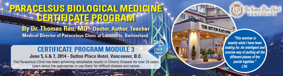 Paracelsus Biological Medicine Certificate Program - Module 3